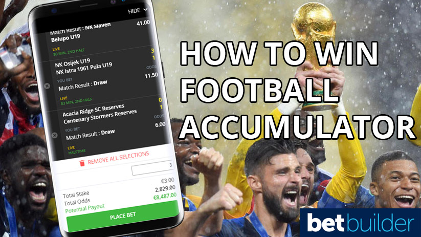 How To Win On Football Odds Accumulator Bets. Live Score Odds