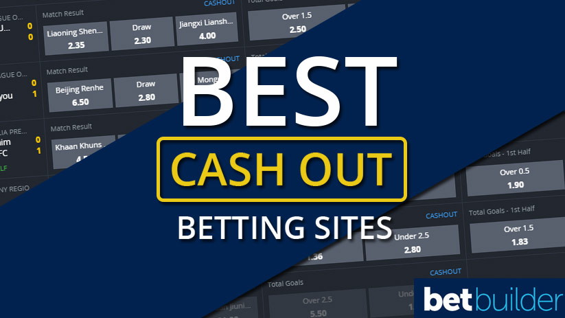 Best Cash Out Betting Bookies